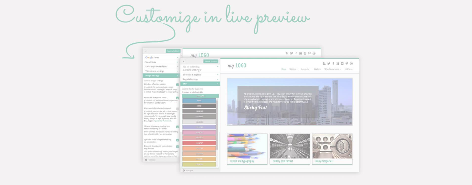 La mayoría de las opciones de disposición y diseño están disponibles en la pantalla de personalización de Wordpress: ¡Los cambios que realice aparecerán en vivo!