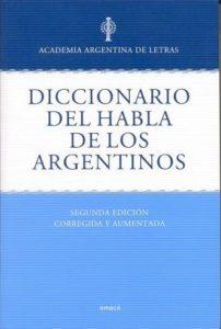 Dicc del habla de los argentinos 2ed