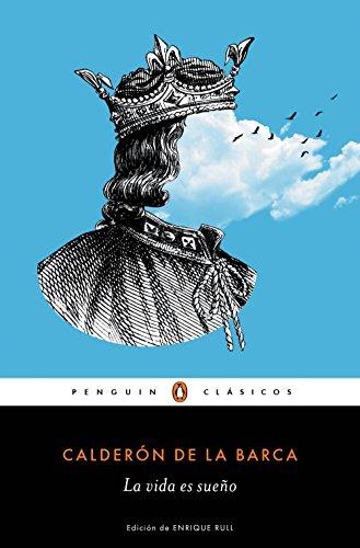 La vida es sueño – Pedro Calderón de la Barca
