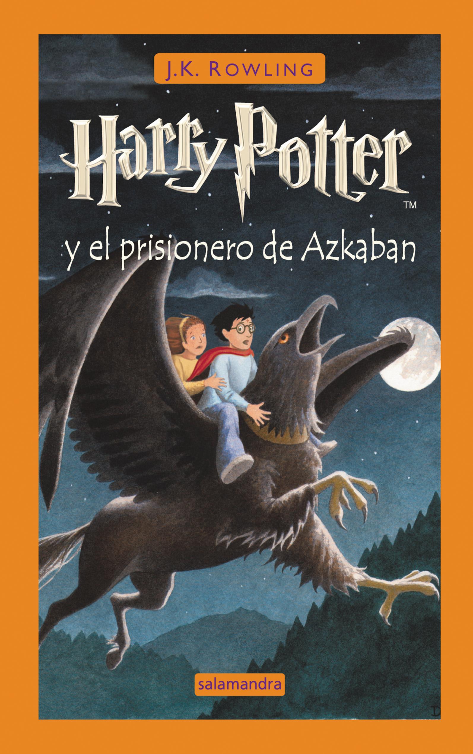 Harry Potter y el prisionero de Azkaban – J. K. Rowling