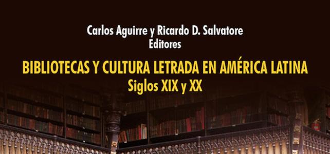 Presentamos la más completa y detallada historia de las bibliotecas en América Latina