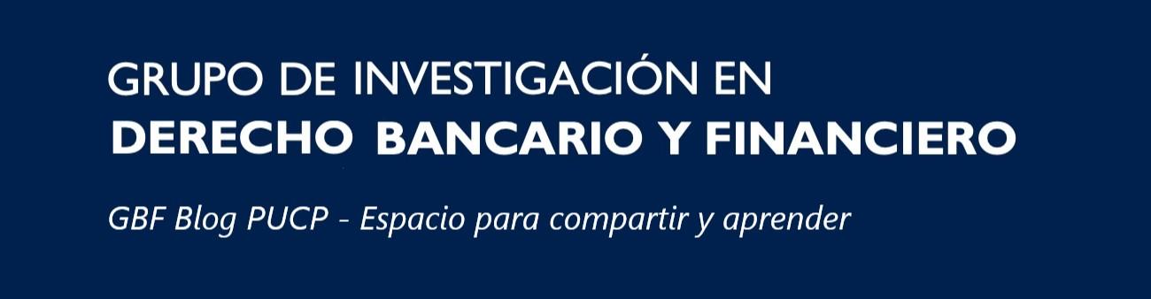 Grupo de Investigación Derecho Bancario y Financiero PUCP
