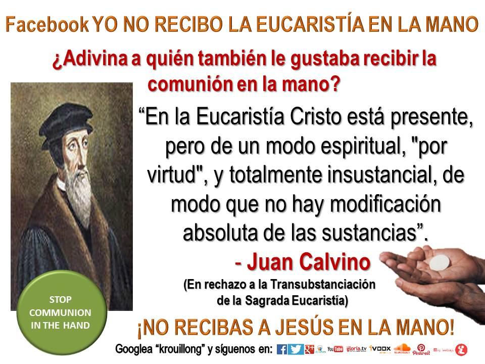Juan Calvino krouillong comunion en la mano transubstanciacion