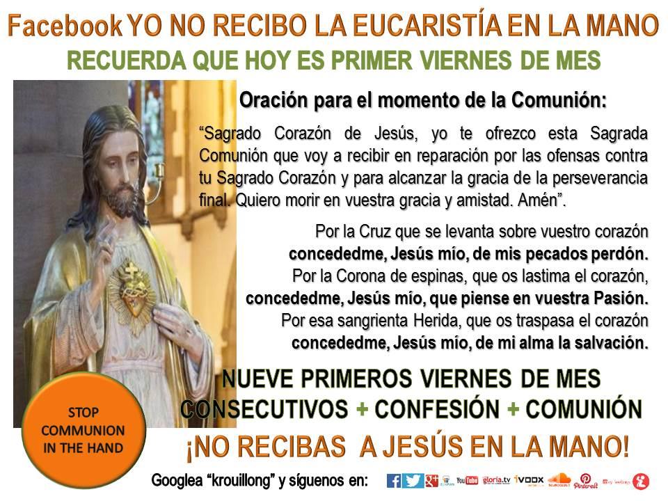 Primer Viernes Sagrado Corazon de Jesus krouillong comunion en la mano es sacrilegio