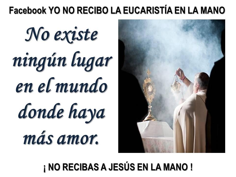 no existe ningún lugar en el mundo donde haya más amor adoración eucarística krouillong comunion en la mano