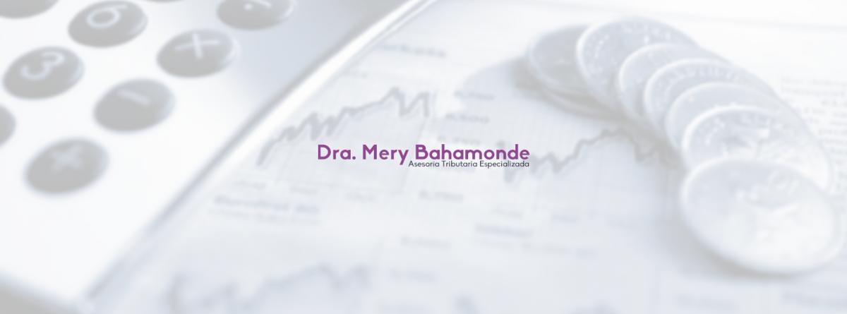 Abogada Tributarista Dra. Mery Bahamonde Quinteros