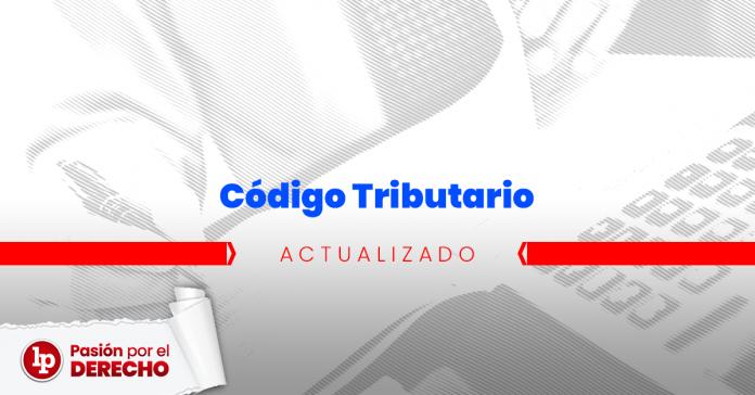 T.U.O. del Código Tributario (Decreto Supremo 133-2013-EF) [actualizado 2019]