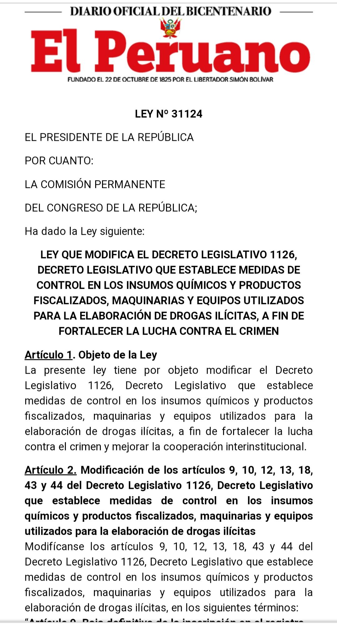 Ley que modifica el Decreto Legislativo 1126 Decreto Legislativo que establece medidas de control en los insumos químicos y productos fiscalizados maquinarias y equipos utilizados para la elaboración de drogas ilícitas a fin de fortalecer la lucha contra el crimen