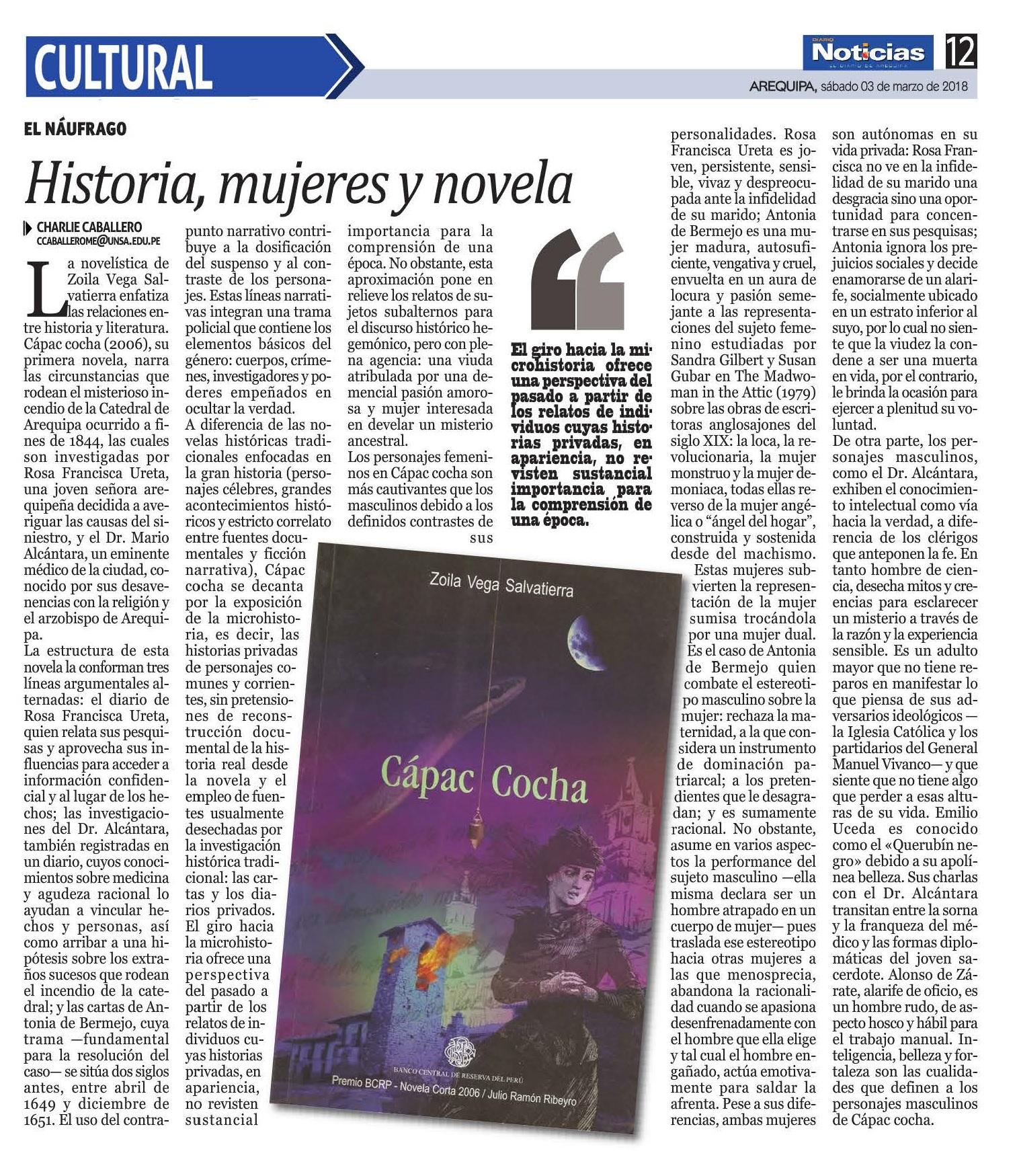 ... de la novela a la historia no son las cuestiones medulares sino la  reactualización de viejas herencias coloniales contadas en clave policial.