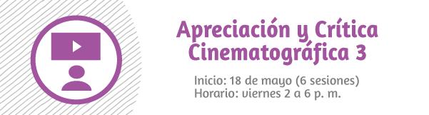 Taller de Apreciación y Crítica Cinematográfica 3