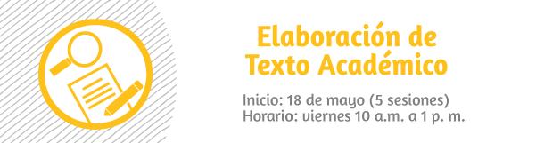 Taller: Elaboración de Texto Académico