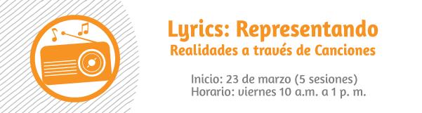 Taller: Lyrics, representando realidades a través de Letras de Canciones