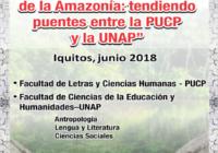 """Aula itinerante: """"Diálogo para la enseñanza de la Amazonía: tendiendo puentes entre la Facultad de LLCCHH de la PUCP y la Facultad de Humanidades de la UNAP"""""""