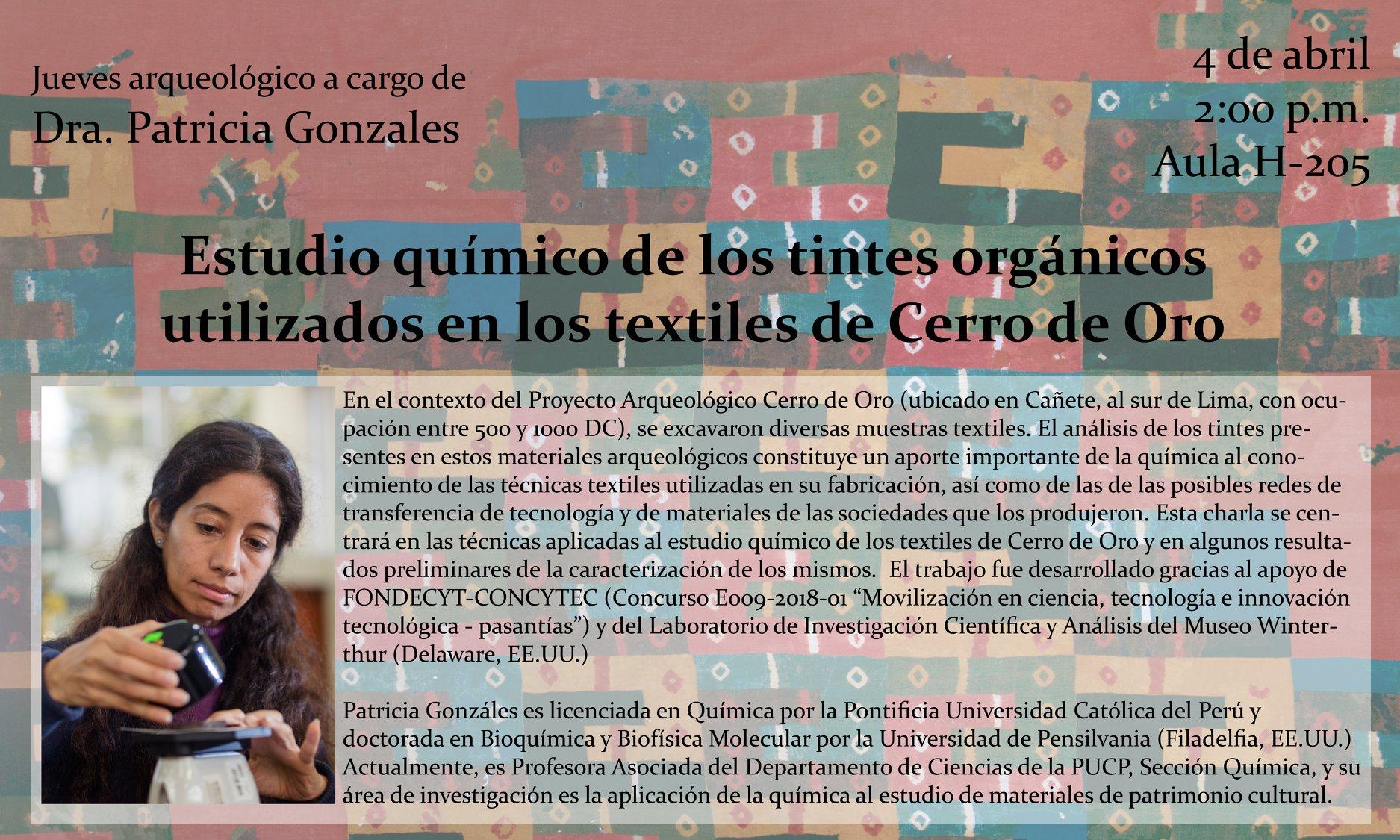 """Charla: """"Estudio químico de los tintes orgánicos utilizados en los textiles de Cerro de Oro"""""""