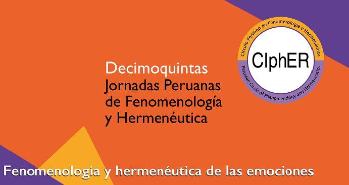 XV Jornadas Peruanas de Fenomenología y Hermenéutica
