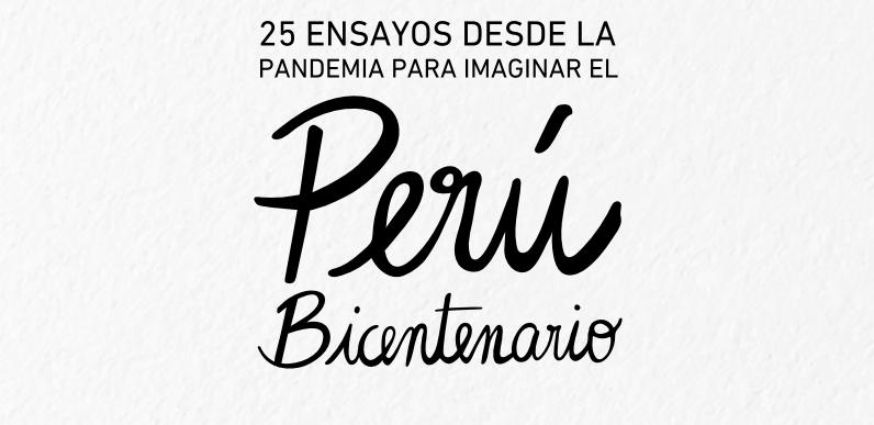 Libro | 25 ensayos desde la pandemia para imaginar el Perú Bicentenario