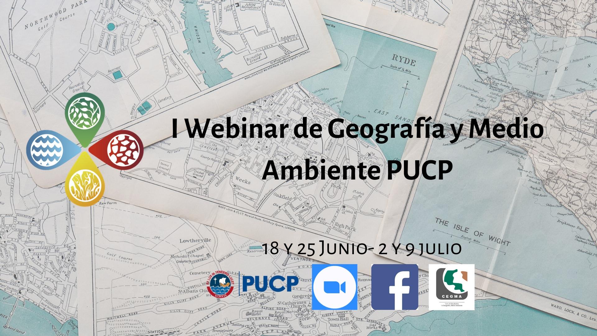 Webinar Internacional de Estudiantes de Geografía y Medio Ambiente PUCP [videos]