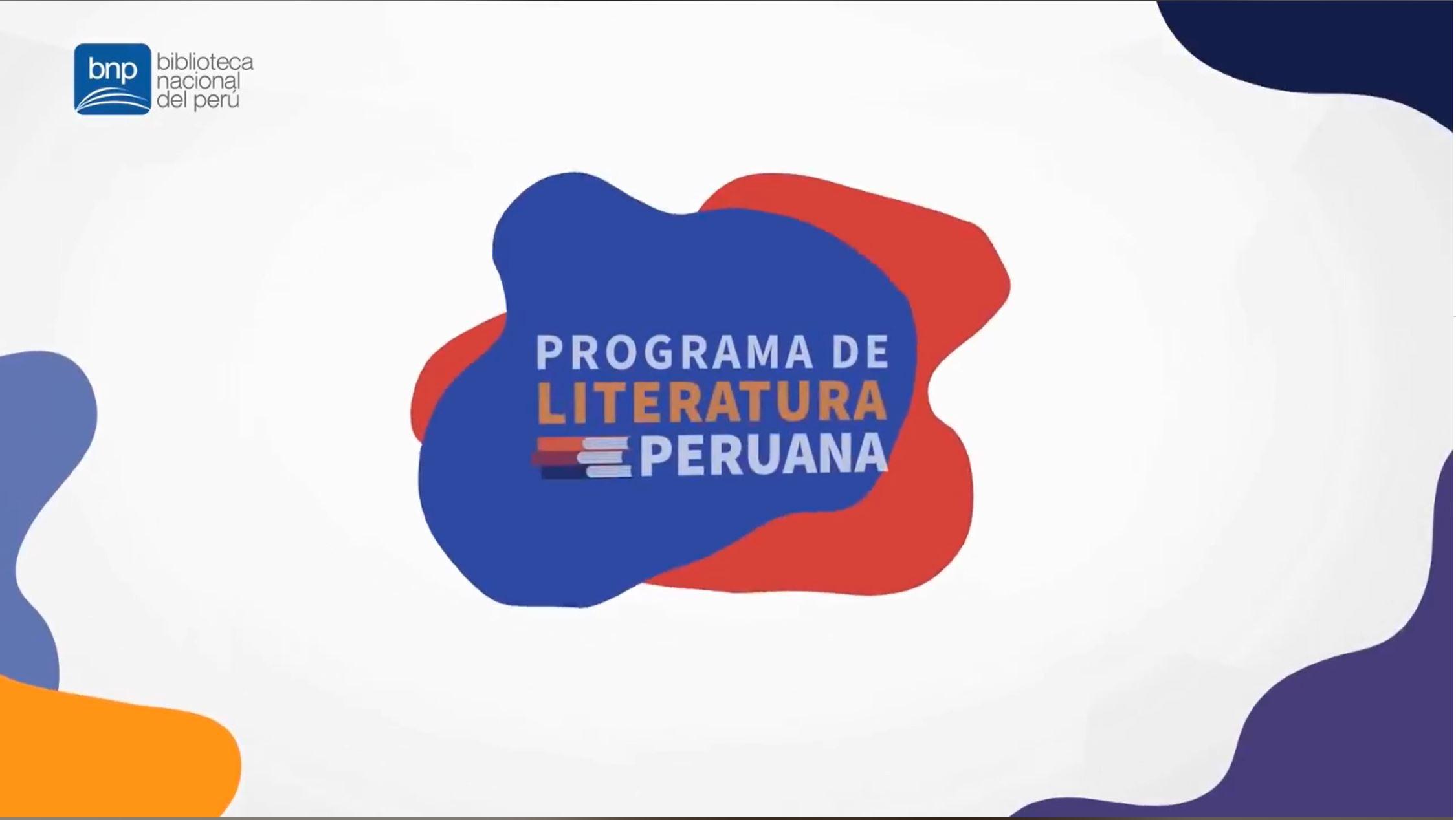 Biblioteca Nacional del Perú: Programa de Literatura Peruana [videos]
