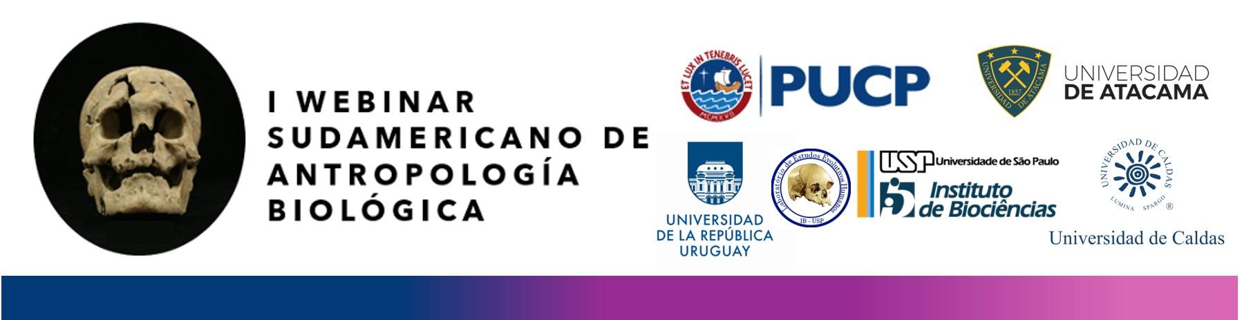 I Webinar Sudamericano de Antropología Biológica [videos]