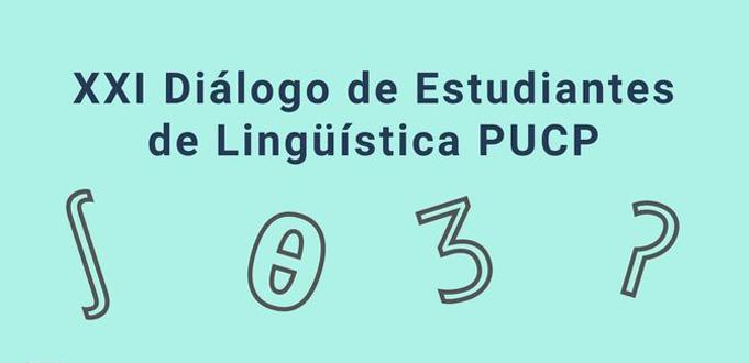 XXI Diálogo de Estudiantes de Lingüística [videos]