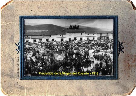 Procesión de la Virgen del Rosario en Jauja 1918