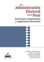 """Portada del libro """"La Administración Electoral en el Perú. Funciones competencias y organismos electorales"""""""