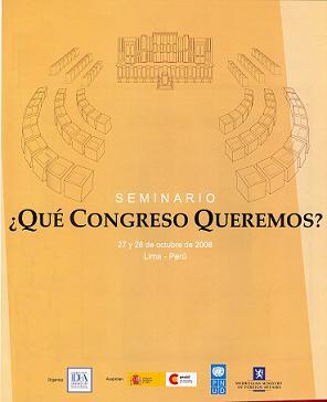 Afiche del Seminario ¿Qué Congreso Queremos? organizado por IDEA Internacional