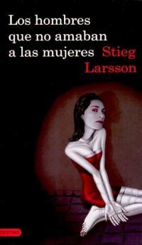 Los hombres que no amaban a las mujeres - Larsson