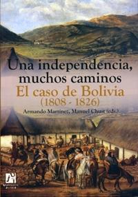 una independencia, muchos caminos: el caso de Bolivia