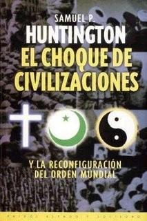 Resultado de imagen de El choque de civilizaciones de Hungtitong