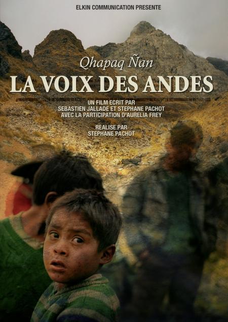 Qhapaq Ñan - La Voz de los Andes