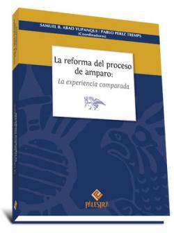"""Carátula del libro """"La reforma del proceso de amparo: la experiencia comparada""""."""