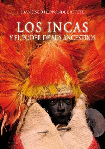 20120808-caratula_los_incas_y_el_poder_de_sus_ancestros_a.jpg