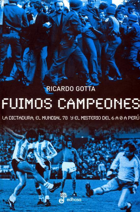 Fuimos campeones Ricardo Gotta.jpg