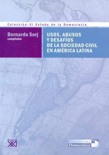Usos y abusos de la sociaedad civil en América Latina