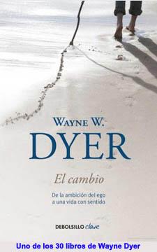20130119-a_wayne_dyer_el_cambio_libro.jpg