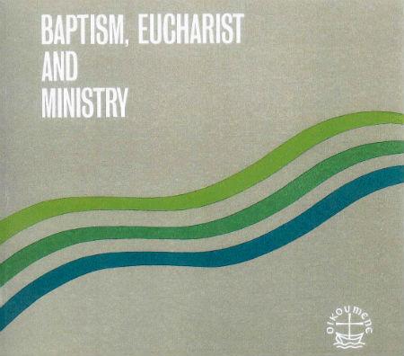 Bautismo, eucaristía y ministerio - Lima