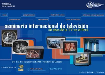 seminario internacional de television: 50 años de la television en el Perú