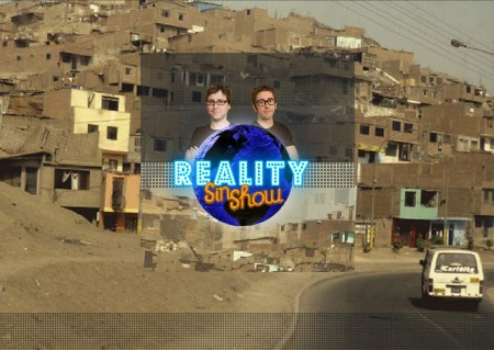 Reality sin show en Lima - Perú