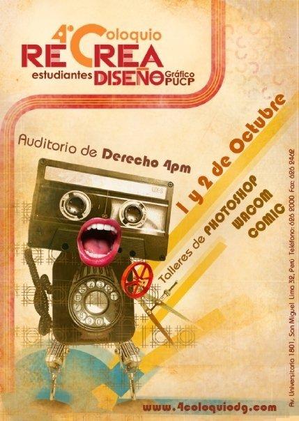 RECREA DISEÑO IV Coloquio de Estudiantes de Diseño Gráfico PUCP