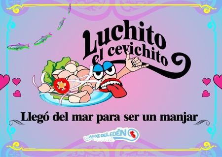dia cebiche ceviche nacional peruano luchito cebichito ilustracion dibujo mistura beto serquen voz eden