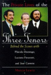 Los tres tenores fuente:http://www.listal.com/image/products/180/1559723637/books/the-private-lives-of-the-three-tenors-74.jpg