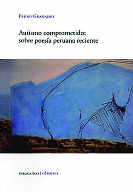 20150208-c_autismo-comprometido-sobre-poesia-peruana-reciente--12.jpg
